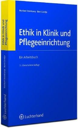 Ethik in Klinik und Pflegeeinrichtung: Norbert Steinkamp