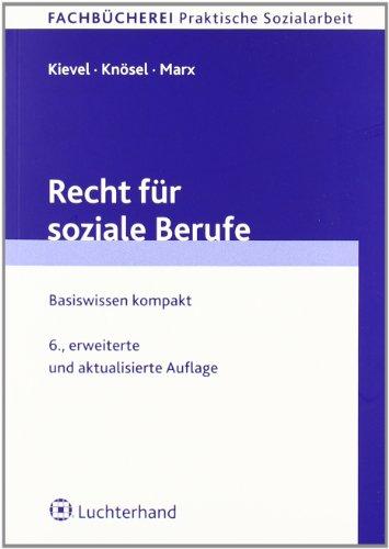 9783472077152: Recht für soziale Berufe: Basiswissen kompakt