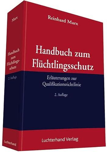 9783472080237: Handbuch zum Flüchtlingsschutz: Erläuterungen zur Qualifikationsrichtlinie (Demokratie und Rechtsstaat)