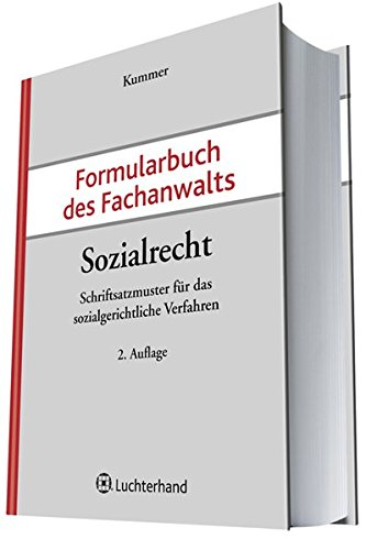 Formularbuch des Fachanwalts Sozialrecht: Peter Kummer