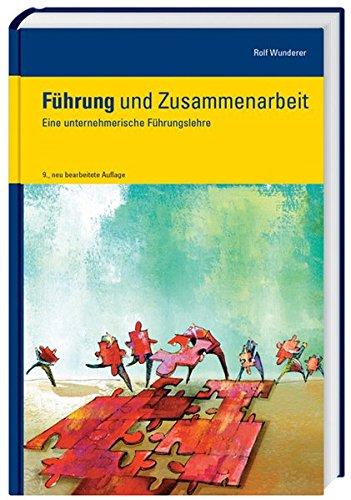 Führung und Zusammenarbeit: Rolf Wunderer