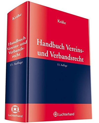 Handbuch Vereins- und Verbandsrecht: Bernhard Reichert