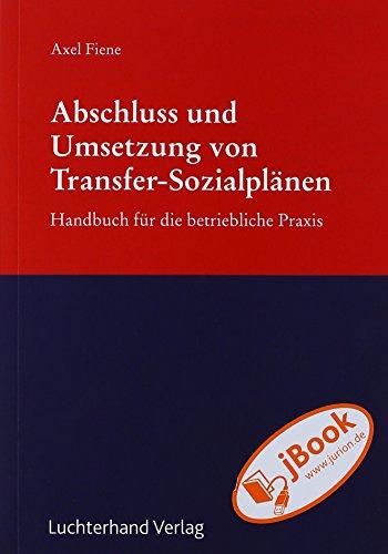 Abschluss und Umsetzung von Transfer-Sozialplänen: Axel Fiene
