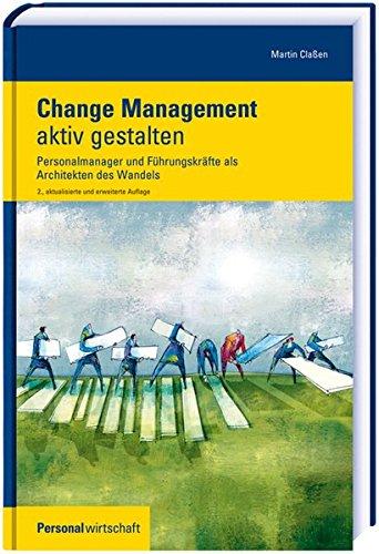 Change Management aktiv gestalten: Martin Claßen