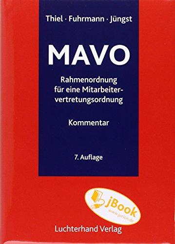 Kommentar zur Rahmenordnung für eine Mitarbeitervertretungsordnung - MAVO: Adolf Thiel