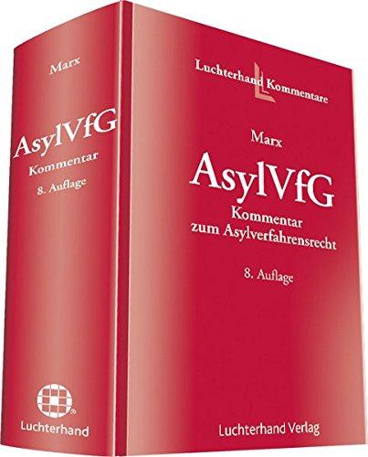 AsylVfG, Kommentar zum Asylverfahrensrecht: Reinhard Marx