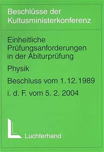 9783472529668: Einheitliche Prüfungsanforderungen in der Abiturprüfung: Physik