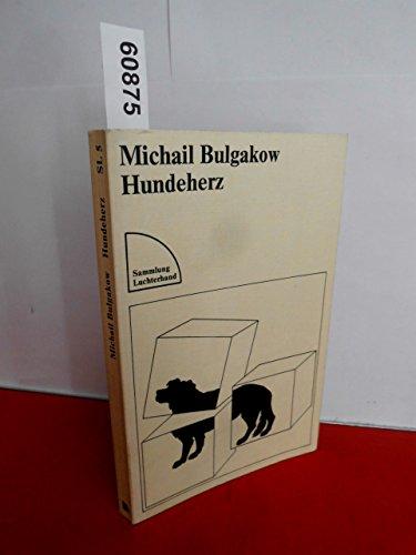 Hundeherz.: Michail Bulgakow