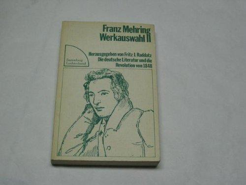 Die deutsche Literatur und die Revolution von: Mehring, Franz