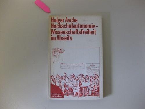 9783472611851: Hochschulautonomie, Wissenschaftsfreiheit im Abseits (Demokratie und Rechtsstaat ; Bd. 28)