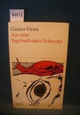 Aus dem Tagebuch einer Schnecke: Grass: