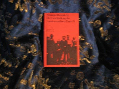 9783472612476: Die Erschiessung des Landesverräters Ernst S (Sammlung Luchterhand ; 247) (German Edition)