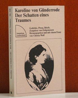 9783472613480: Der Schatten eines Traumes - Gedichte, Prosa, Briefe, Zeugnisse von Zeitgenossen (Livre en allemand)