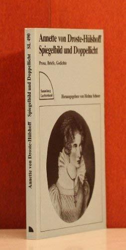 Spiegelbild und Doppellicht: Prosa, Gedichte, Briefe.: Droste-Hülshoff, Annette von