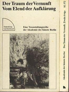 9783472615712: Der Traum der Vernunft. Vom Elend der Aufklärung. Eine Veranstaltungsreihe der Akademie der Künste, Berlin. Erste Folge