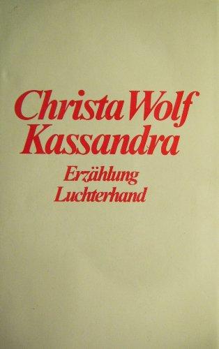 9783472865742: Voraussetzungen einer Erzählung : Kassandra: Frankfurter Poetik-Vorlesungen (Sammlung Luchterhand)