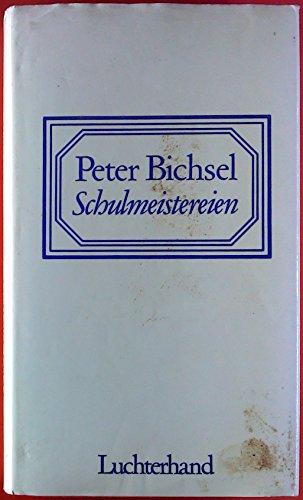 9783472866077: Schulmeistereien [Hardcover] by Bichsel, Peter
