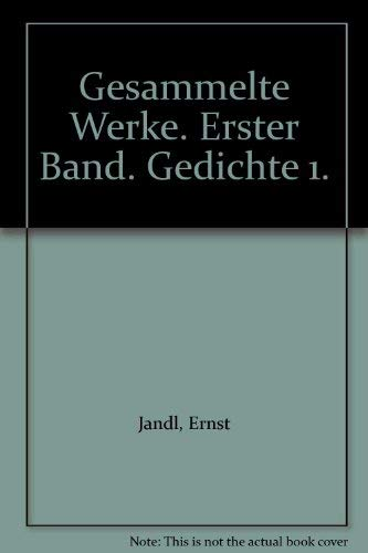 Ernst Jandl: Gesammelte Werke: Jandl, Ernst