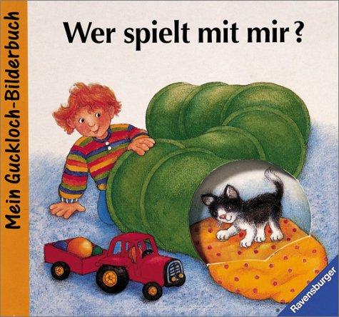 9783473304226: Wer spielt mit mir? Mein Guckloch- Bilderbuch.