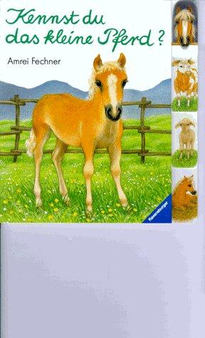9783473304400: Kennst du das kleine Pferd?