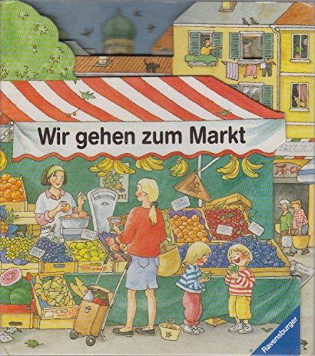 9783473304479: Wir gehen zum Markt. Bilderbuch mit Gucklöchern