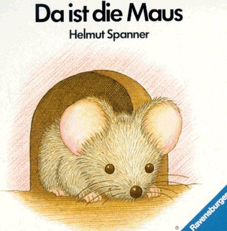 9783473305247: Da ist die Maus
