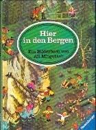 9783473306145: Hier in den Bergen : ein Bilderbuch
