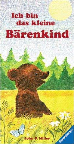 Ich bin das kleine Bärenkind. (3473307378) by John P. Miller; Ole Risom