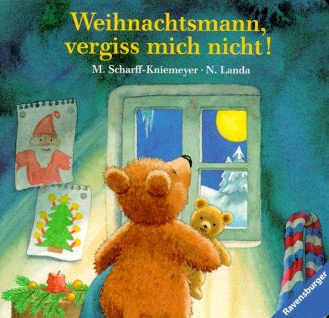 9783473309115: Weihnachtsmann, vergiss mich nicht. ( Ab 2 J.).