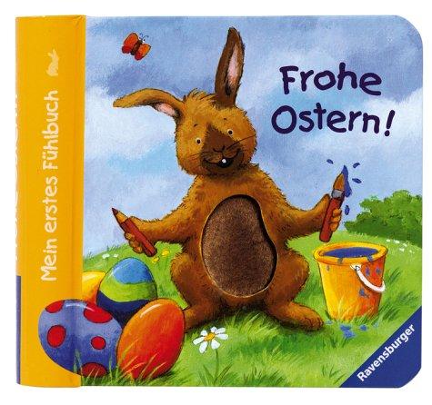 9783473311439: Mein erstes Fühlbuch: Frohe Ostern!