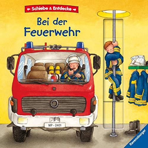 9783473313280: Schiebe & Entdecke: Bei der Feuerwehr