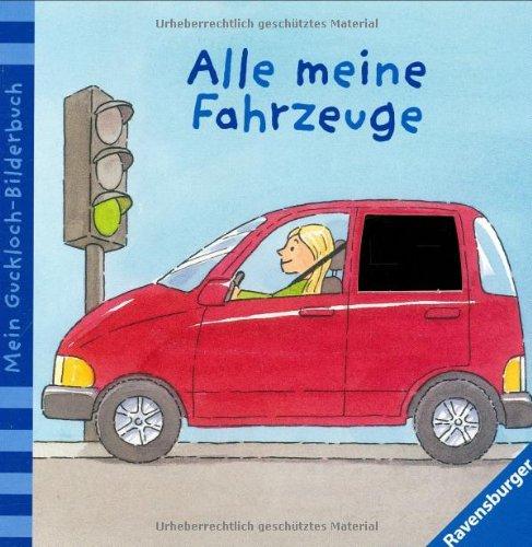 9783473313839: Mein Guckloch-Bilderbuch: Alle meine Fahrzeuge