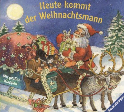 9783473314515: Heute kommt der Weihnachtsmann