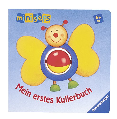 9783473315246: ministeps® Bücher: Mein erstes Kullerbuch: Ab 6 Monaten
