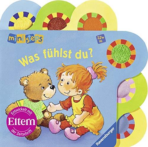 Was fühlst du?: Ab 12 Monaten (ministeps Bücher) - Regina Schwarz