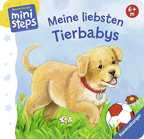 9783473317165: Meine liebsten Tierbabys: Ab 6 Monaten