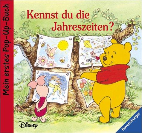 Winnie Puuh, Mein erstes Pop-Up-Buch, Kennst du die Jahreszeiten? (9783473322350) by Walt Disney