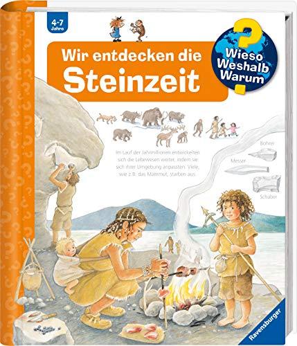 Wir entdecken die Steinzeit: Ravensburger Buchverlag