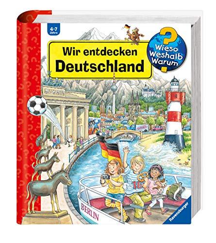 9783473328826: Wieso? Weshalb? Warum?: Wir Entdecken Deutschland