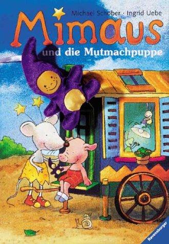 9783473330140: Mimaus und die Mutmachpuppe