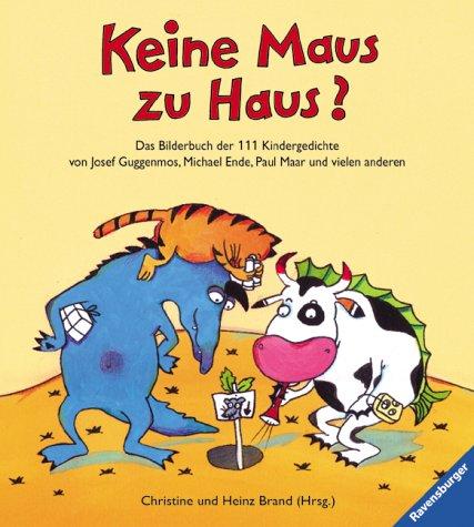 Keine Maus zu Haus?: Das Bilderbuch der: Christine Brand