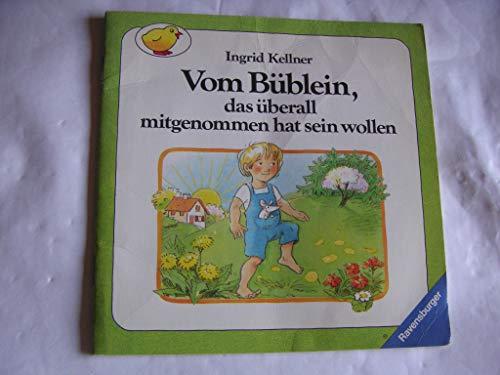 9783473331413: Vom Büblein, das überall mitgenommen hat sein wollen