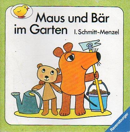 9783473331680: Maus und Bär im Garten