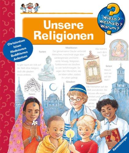 9783473332557: Unsere Religionen: Christentum, Islam, Hinduismus, Buddhismus, Judentum