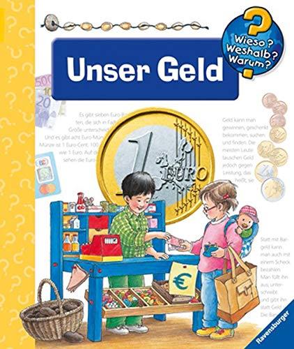 9783473332649: Wieso? Weshalb? Warum? Unser Geld. ( Ab 4 J.).