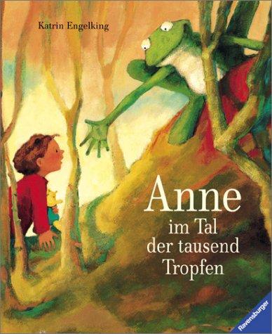 9783473333752: Anne im Tal der tausend Tropfen.