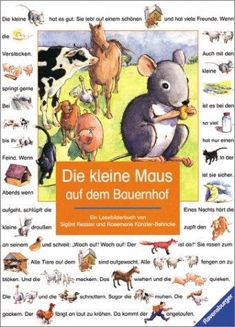 9783473333783: Die kleine Maus auf dem Bauernhof. Ein Lesebilderbuch. Mit neuer Rechtschreibung