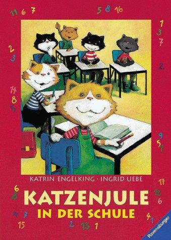 9783473333998: Katzenjule in der Schule. Mit neuer Rechtschreibung