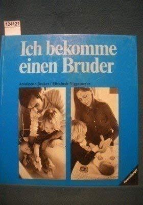 9783473334032: Ich bekomme einen Bruder (Ich und die Welt) (German Edition)