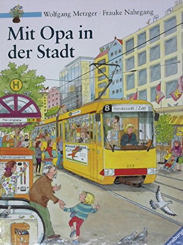 9783473334438: Mit Opa in der Stadt (German Edition)